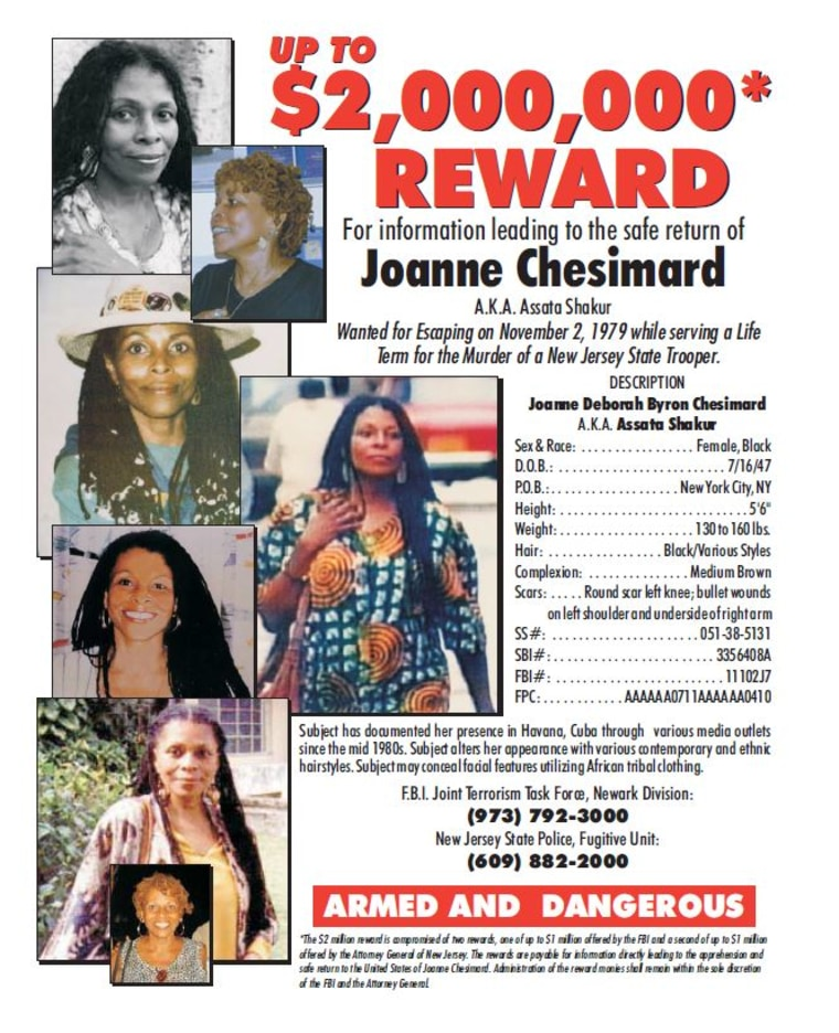 The state of New Jersey and the FBI offered a combined $2 million reward for information leading to Chesimard's capture and arrest.