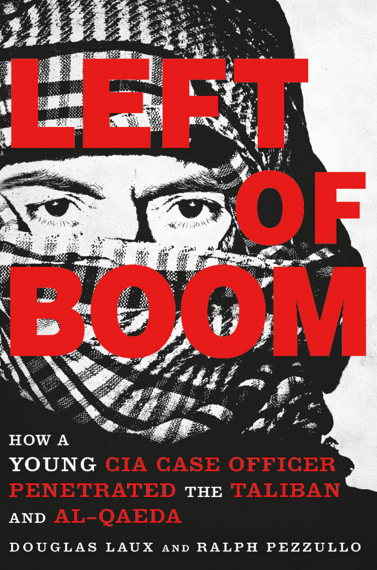 """Doug Laux's book """"Left of Boom"""" is his account of serving on the Afghan/Pakistan border and in Syria as a young CIA officer."""