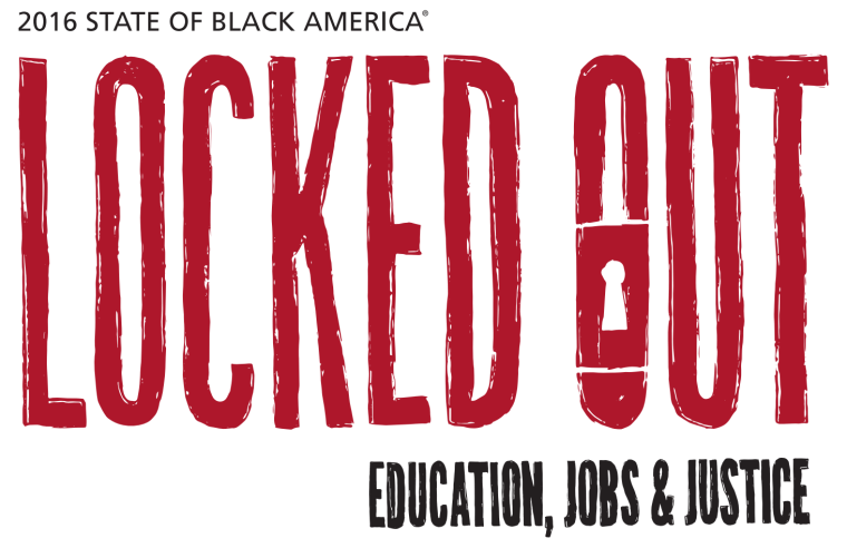 "2016 State of Black America ""Locked Out"" report."
