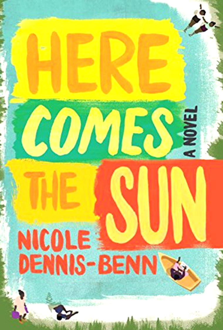 """Here Comes the Sun"" by Nicole Dennis-Benn (Isaac Fitzgerald's pick)"