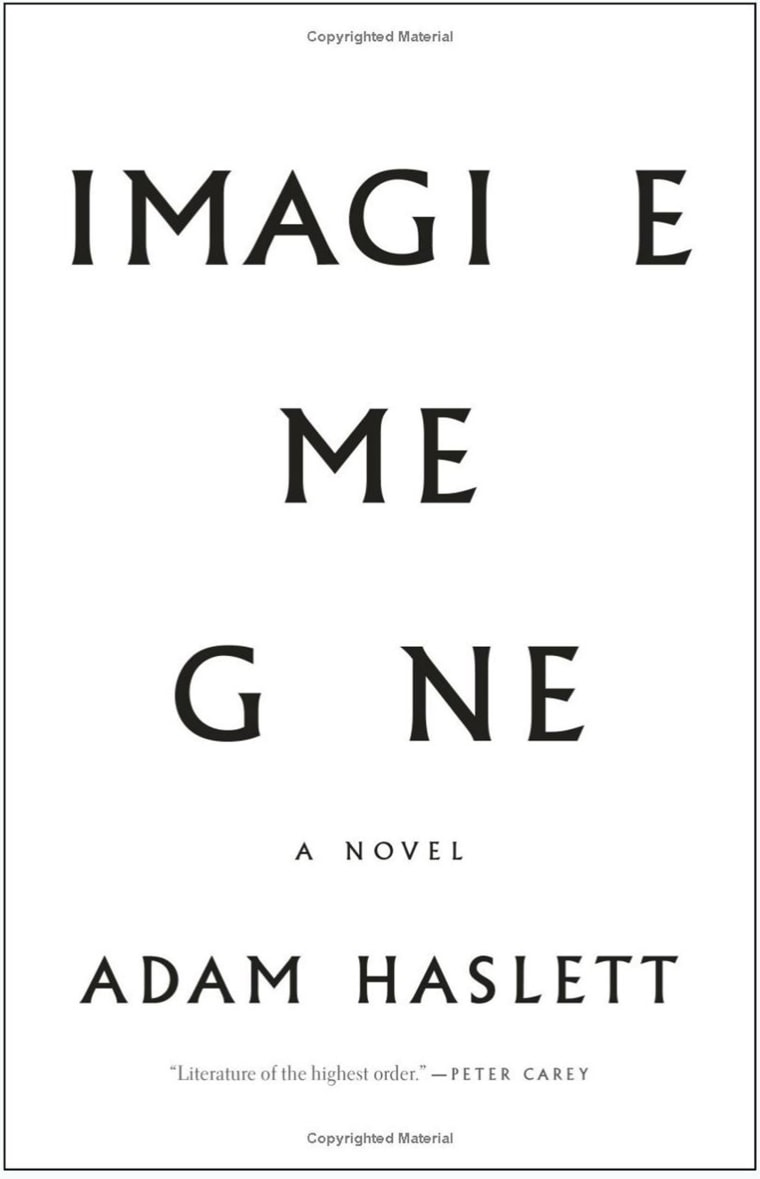 """Imagine Me Gone"" by Adam Haslett (Isaac Fitzgerald's pick)"