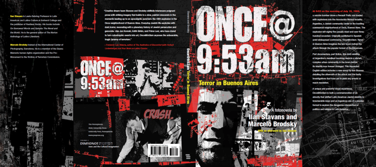 ONCE @ 9:53: Terror in Buenos Aires by Ilan Stavans and Marcelo Brodsky