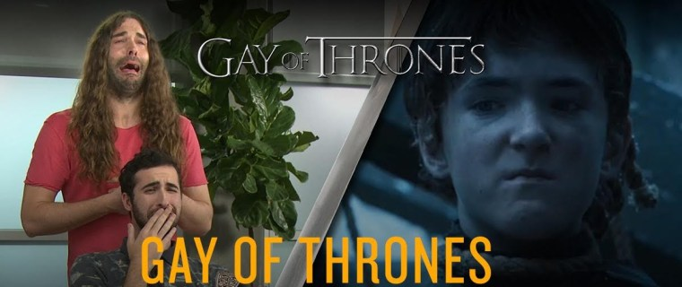 """Gay of Thrones"""