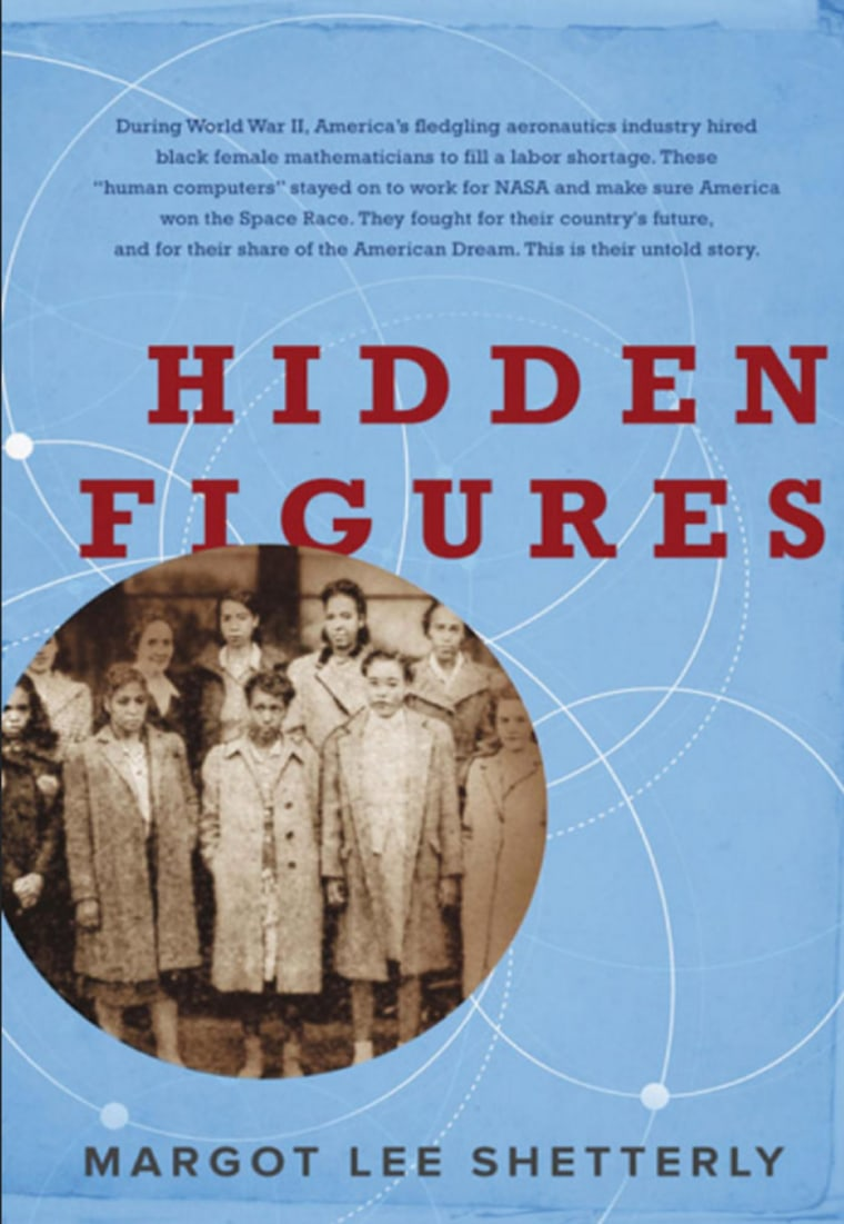 Hidden Figures is a new book by Margot Lee Shetterly