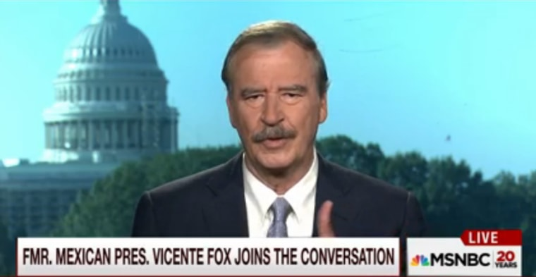 Fmr. Mexico President Vicente Fox on MSNBC.