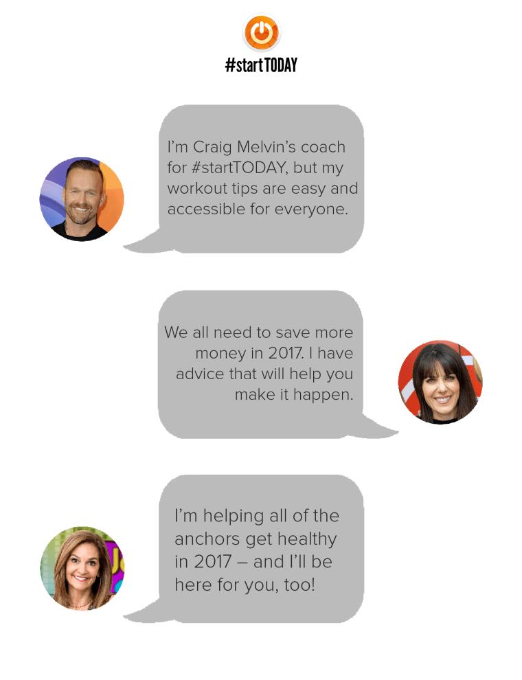 Text an expert - Joy Bauer, Bob Harper and Jean Chatzky coach you through #StartTODAY