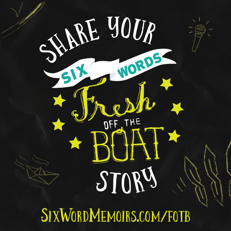 "The ""Fresh Off the Boat"" television series, Six-Word Memoirs, and Disney Book Group are crowdsourcing a book of six-word memoirs on the immigration experience."