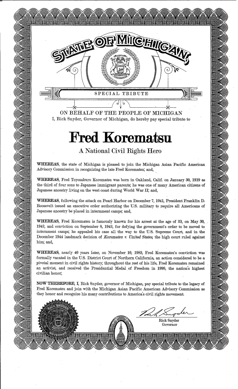 A proclamation from Michigan Gov. Rick Snyder calling Fred Korematsu a national civil rights hero.