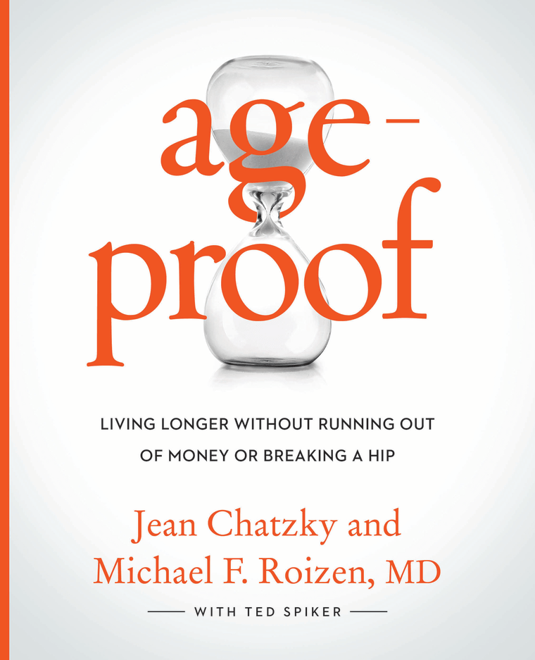 """Image: Book cover, """"Age-proof"""" by Jean Chatzky, Dr. Michael Roizen, and Ted Spiker"""