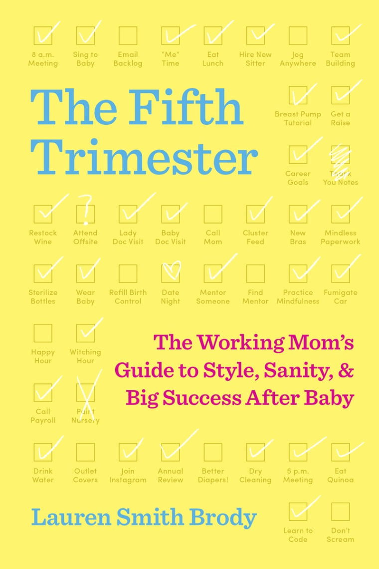 """Lauren Brody's experience going back to work after having kids inspired her to write """"The Fifth Trimester,"""" a guide for working moms."""