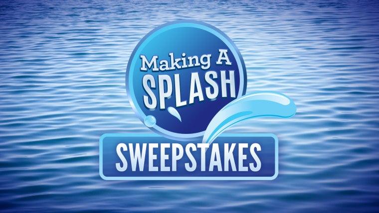 Making a Splash Sweepstakes