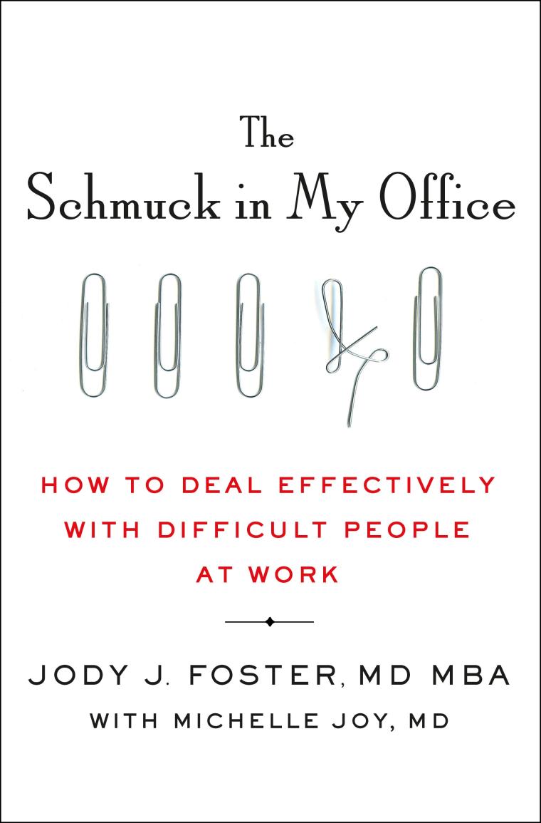 The Schmuck In My Office