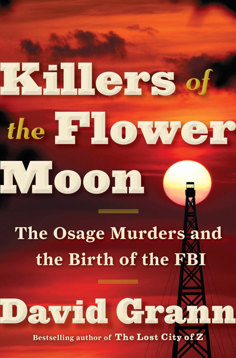 """Killers of the Flower Moon"" by David Grann"