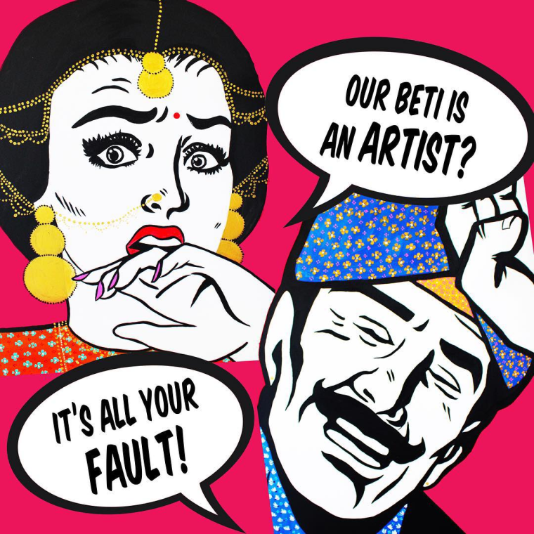 """Our Beti Is An Artist, It's All Your Fault,"" a collaborative work by Maria Qamar and Babneet Lakhesar."
