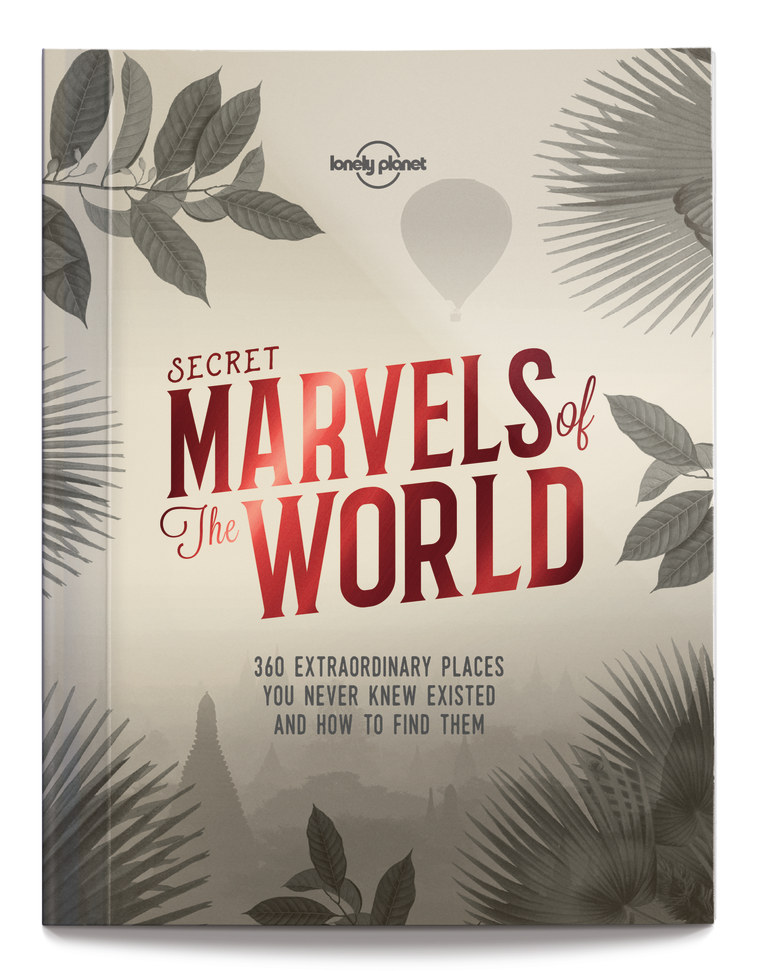 "Lonely Planet's ""Secret Marvels of the World"""