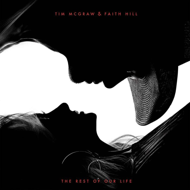 Tim McGraw and Faith Hill, The Rest of Our Life