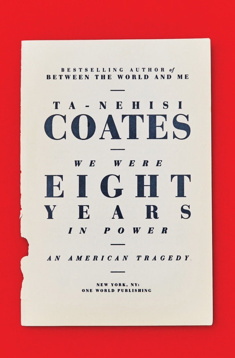 We Were Eight Years In Power by Ta-Nehisi Coates.