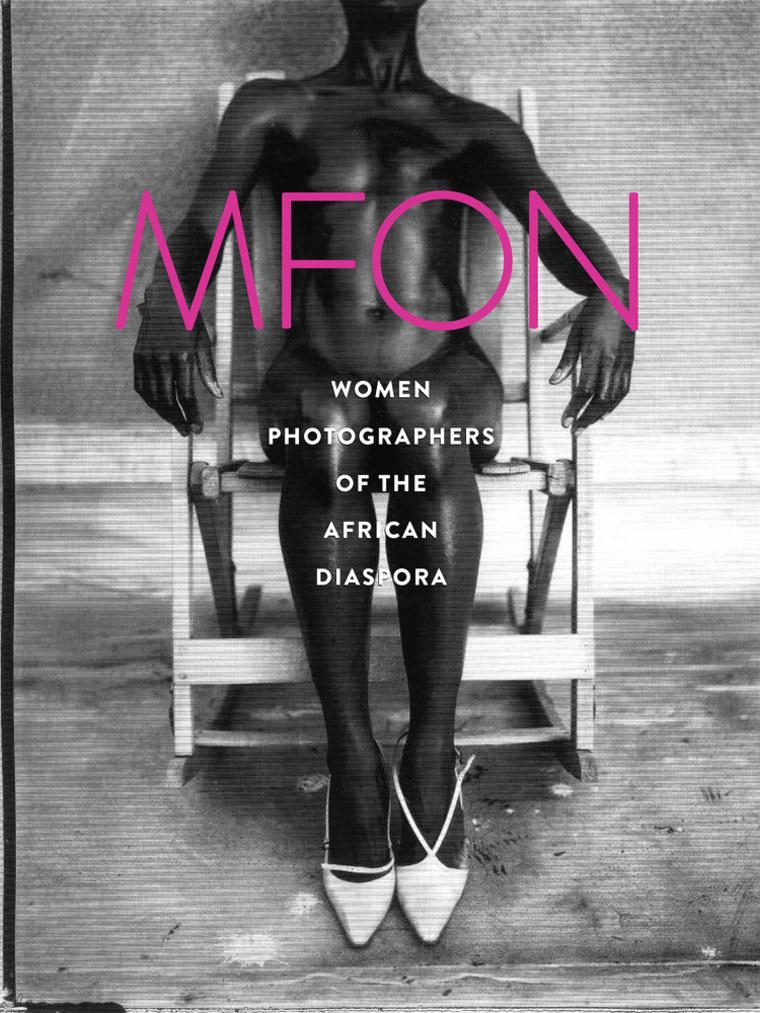 "Image: ""Mfon: Women Photographers of the African Diaspora"""