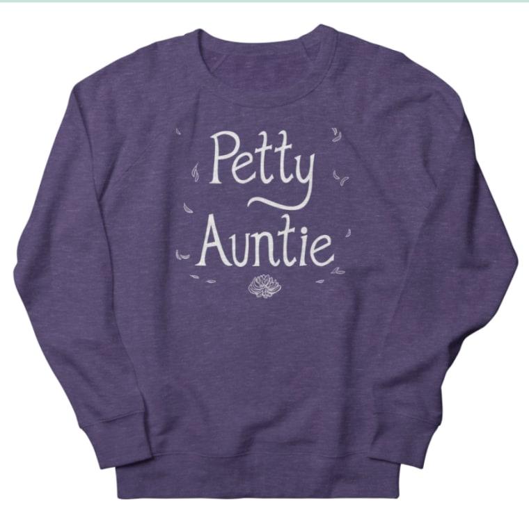 The Petty Auntie sweatshirt