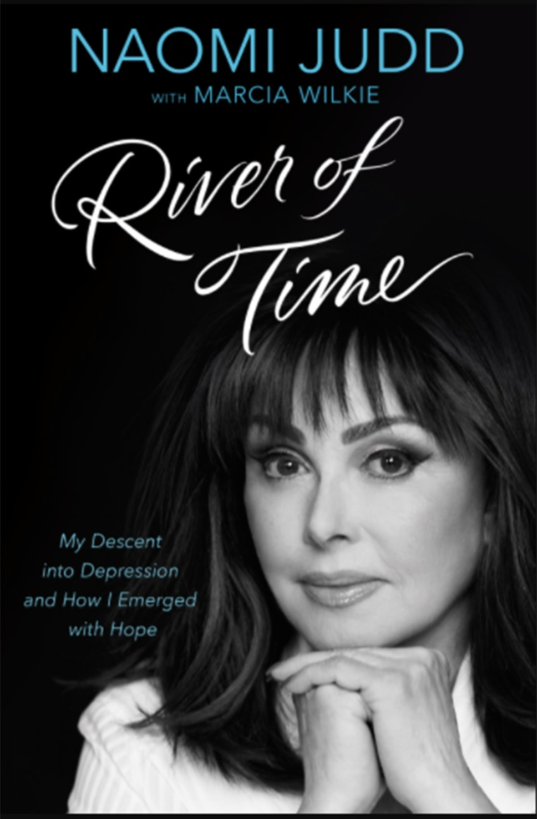 River of Time: My Descent into Depression and How I Emerged with Hope by Naomi Judd