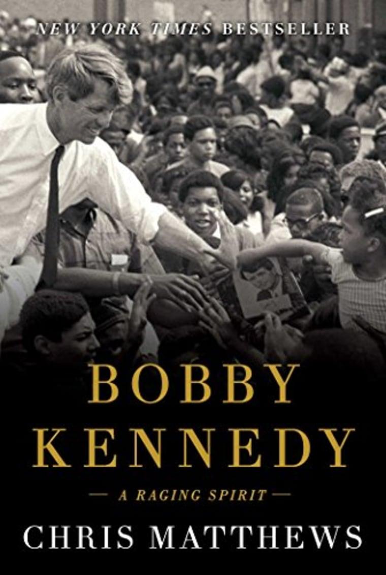 Bobby Kennedy: A Raging Spirit by Chris Matthews