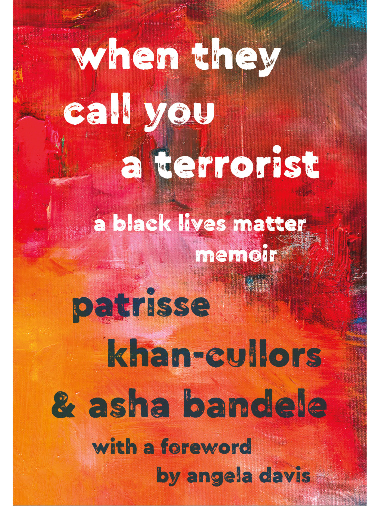 "Image: Black Lives Matter founder Patrisse Khan-Cullors new book ""When They Call You a Terrorist: A Black Lives Matter Memoir"""