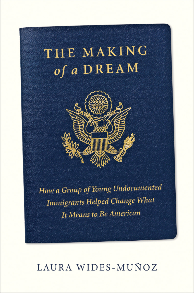 Image: The Making of a Dream: How a Group of Young Undocumented Immigrants Helped Change What It Means to Be American.