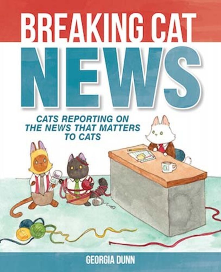 """""""Breaking Cat News: Cats Reporting on the News that Matters to Cats"""" by Georgia Dunn"""
