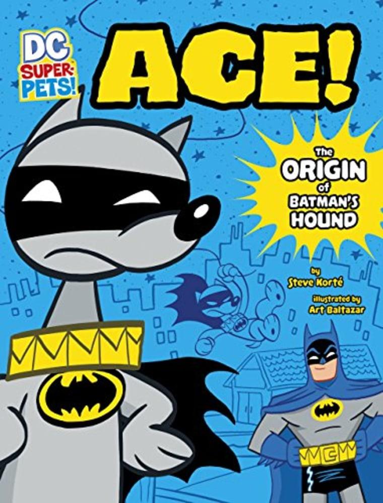 """Ace (DC Super-Pets Origin Stories)"" by Steve Korte"