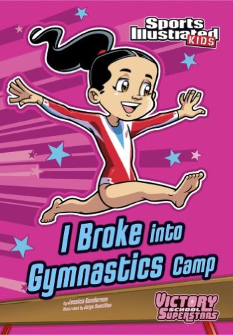 """I Broke into Gymnastics Camp"" by Jessica Gunderson"