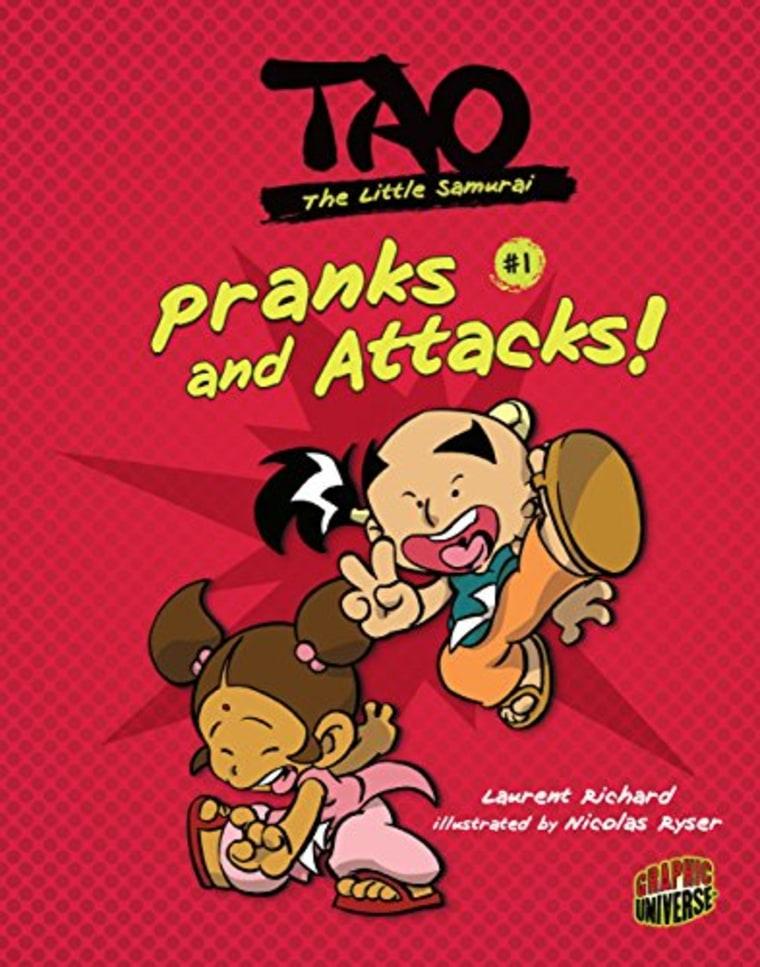 """Pranks and Attacks!: Book 1 (Tao, the Little Samurai)"" by Laurent Richard"