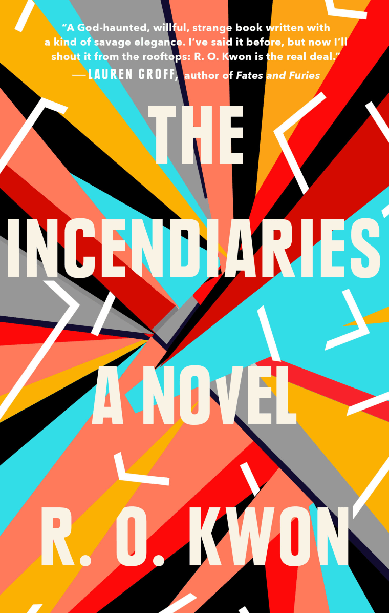 "Image: ""The Incendiaries,"" a novel by R.O. Kwon"