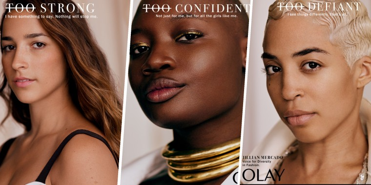 Women can't be 'too confident' or 'too strong,' Olay reminds us in an inspiring campaign.