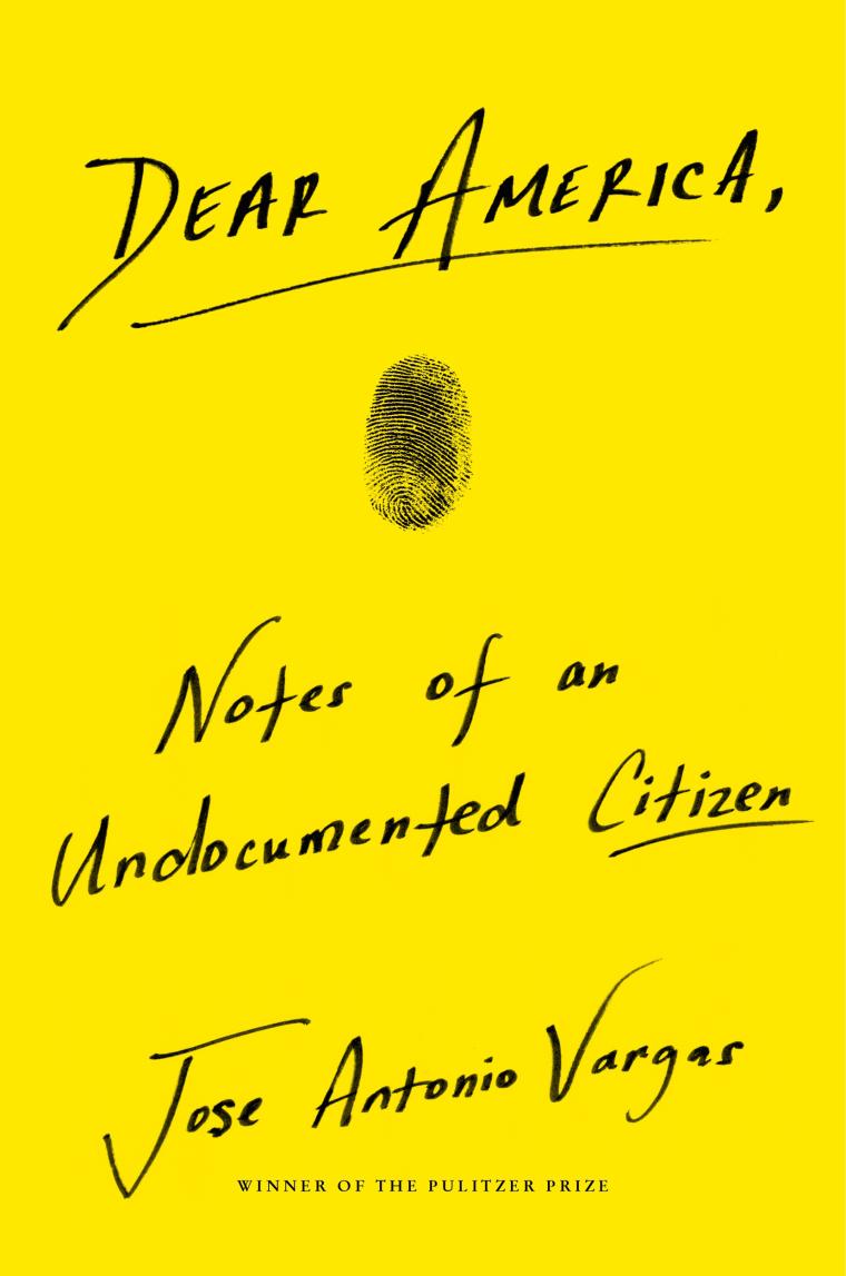 """Dear America: Notes of an Undocumented Citizen,"" a memoir by Jose Antonio Vargas"