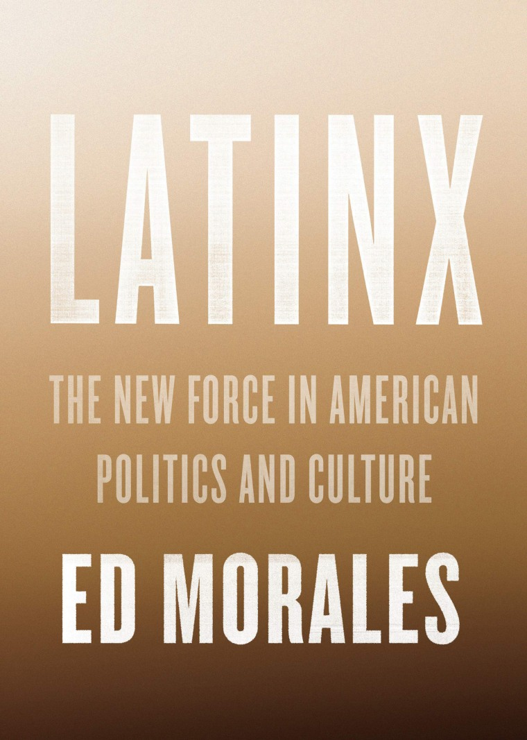 Image: Latinx: The New Force in American Politics and Culture
