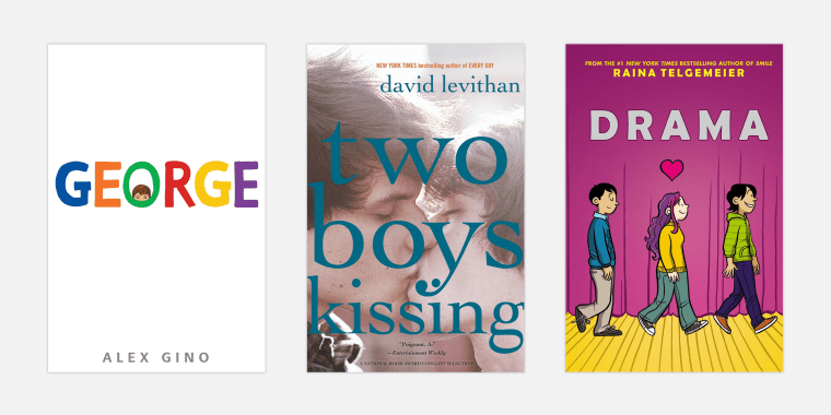 "Image: ""George,"" by Alex Gino; ""Two Boys Kissing"" by David Levithan; and ""Drama"" by Raina Telgemeier."