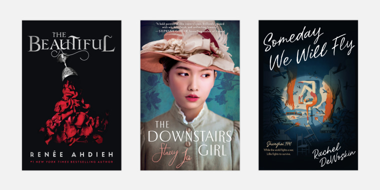 "Image: ""The Beautiful,"" by Renee Ahdieh; ""The Downstairs Girl,"" by Stacey Lee; and ""Someday We Will Fly"" by Rachel DeWoskin."