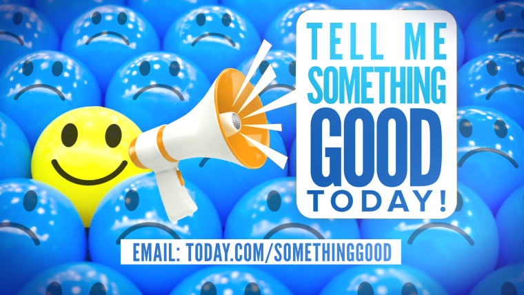"TODAY is launching a new series called ""Tell Me Something Good TODAY,"" and we need your help!"