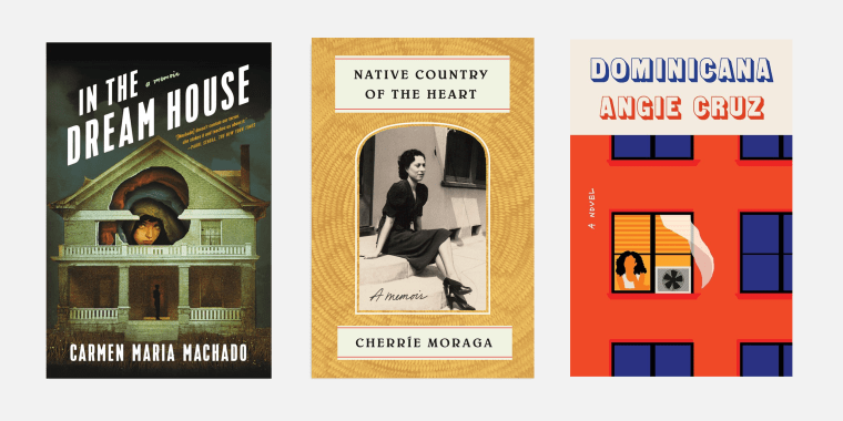 "\""In the Dream House: A Memoir\"" by Carmen Maria Machado, \""Native Country of the Heart\"" by Cherrie Moraga and \""Dominicana: A Novel\"" by Angie Cruz."