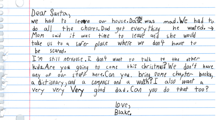The mother of a 7-year-old boy in a domestic violence shelter found this letter to Santa in his backpack a few weeks ago.