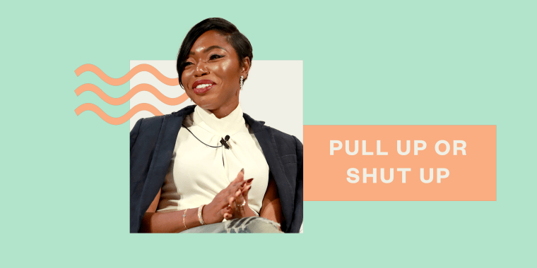 "Uoma Beauty CEO Sharon Chuter started the ""Pull Up or Shut Up"" campaign on June 3."