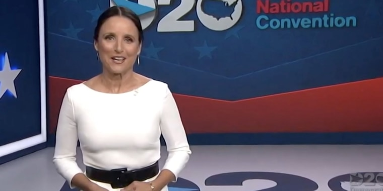Julia Louis-Dreyfus as host of the final night of the 2020 DNC.
