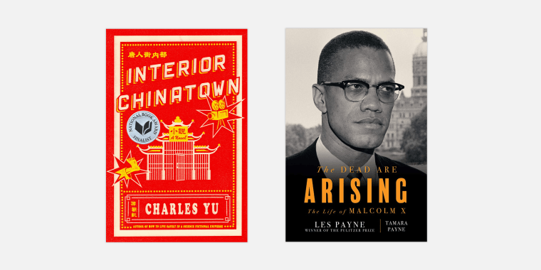 """Charles Yu's """"Interior Chinatown,"""" Les Payne's """"The Dead Are Arising The Life of Malcolm X."""""""
