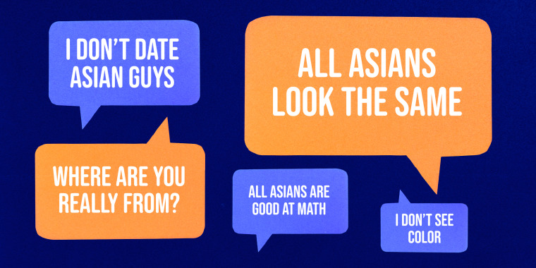 """Image: Illustration shows text bubbles with phrases like \""""All Asians look the same,\"""" \""""I don't see color,\"""" \""""All Asians are good at math, \""""Where are you really from?\"""" and \""""I don't date Asian guys.\"""""""