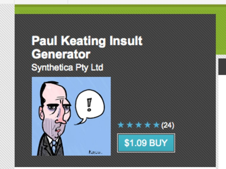 The Paul Keating Insult Generator app was recently added to the Google Play store.