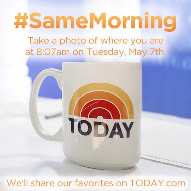 Image: #SameMorning callout
