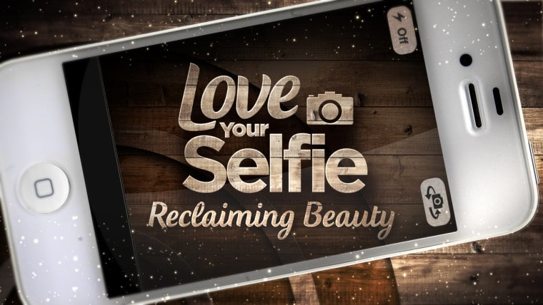 Build a positive self-image during TODAY's 'Love Your Selfie, Reclaiming Beauty' week