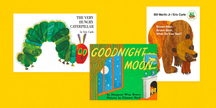 """Image: The book covers of \""""The Very Hungry Caterpillar,\"""" \""""Goodnight Moon,\"""" and \""""Brown Bear, Brown Bear, What Do You See?\"""""""