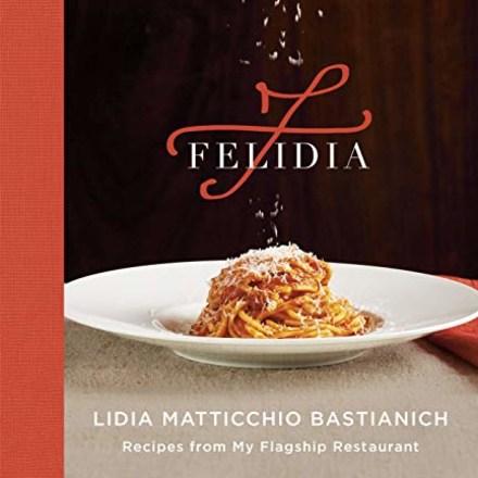"""Felidia,"" by Lidia Bastianich"