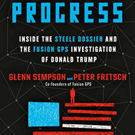 """""""Crime in Progress,"""" by Glenn Simpson and Peter Fritsch"""